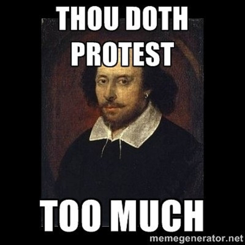 thou doth protest too much meme via surprising lives