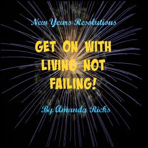 surprisinglives.net/resolutions/living-not-failing/