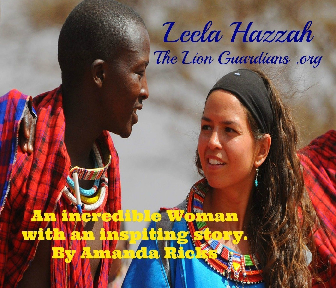surprisinglives.net/leela-hazzah-africa-lion-guardian/