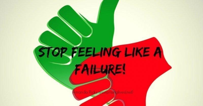 surprisinglives.net/stop-feeling-like-failure/