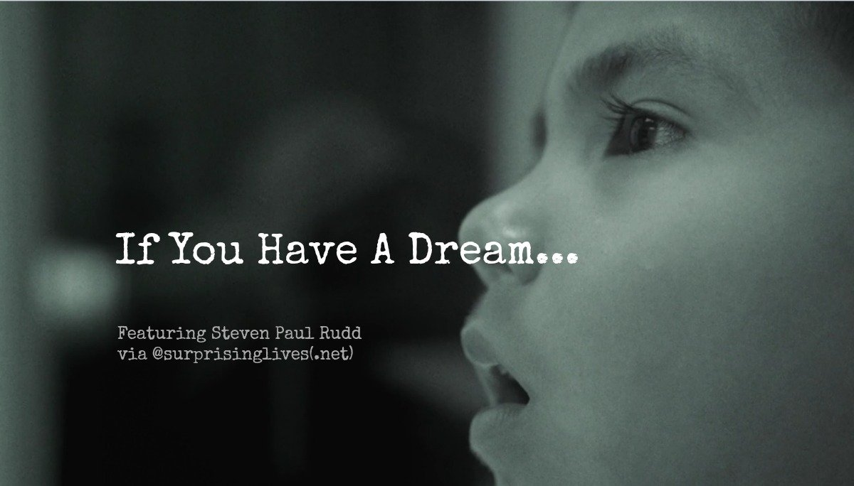 surprisinglives.net/if-you-have-a-dream/