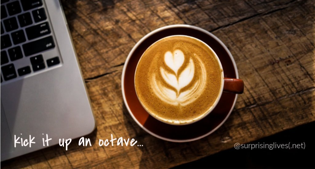 kick it up an octave coffee